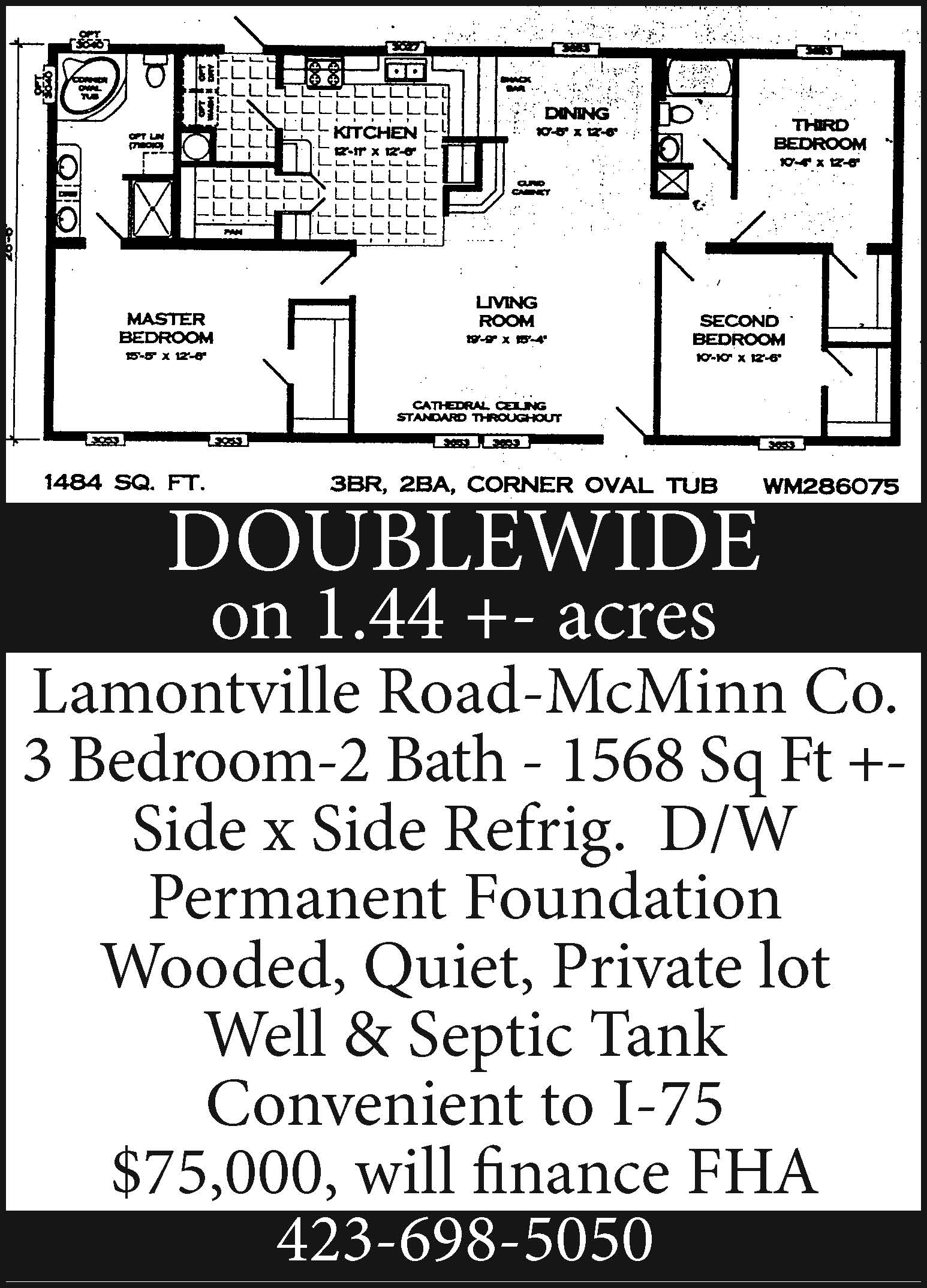 Double Wide on 1.44 acres on Lamontville Road